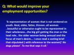 q what would improve your employment opportunities