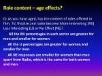 role content age effects