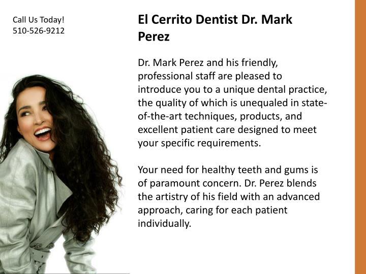El Cerrito Dentist Dr. Mark Perez
