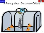 a parody about corporate culture