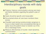 interdisciplinary rounds with daily goals