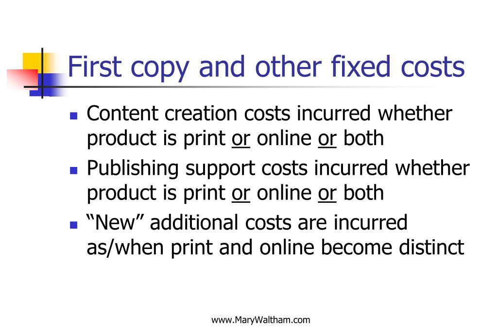 First copy and other fixed costs