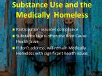 substance use and the medically homeless