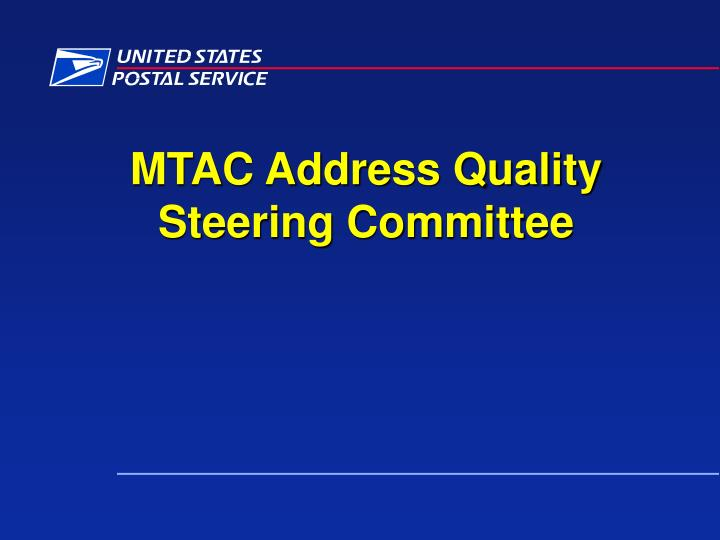 mtac address quality steering committee n.