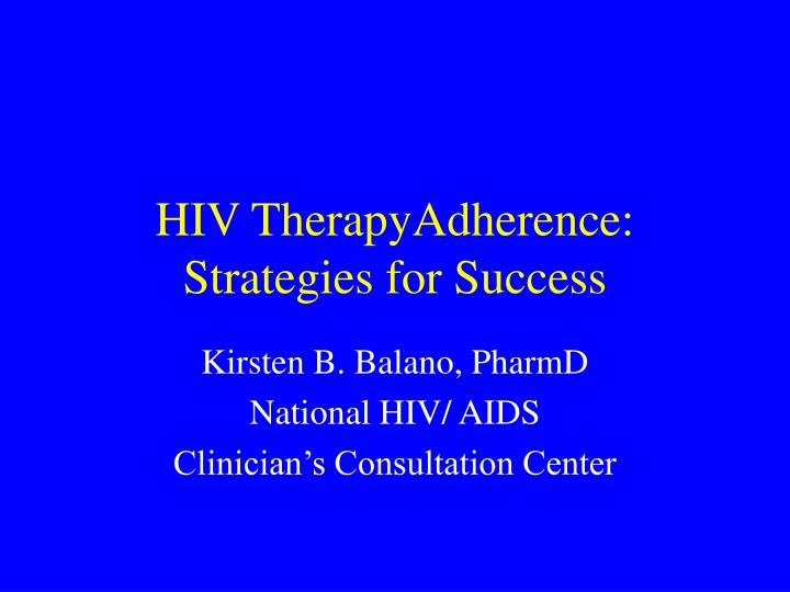hiv therapyadherence strategies for success n.