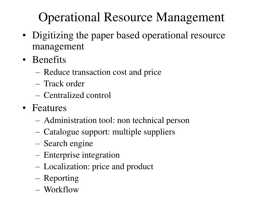 Operational Resource Management