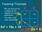 factoring trinomials46