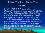 unless the lord builds the house1