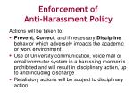 enforcement of anti harassment policy
