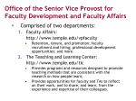 office of the senior vice provost for faculty development and faculty affairs
