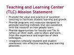 teaching and learning center tlc mission statement