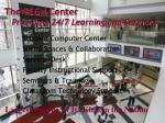 the tech center providing 24 7 learning and services