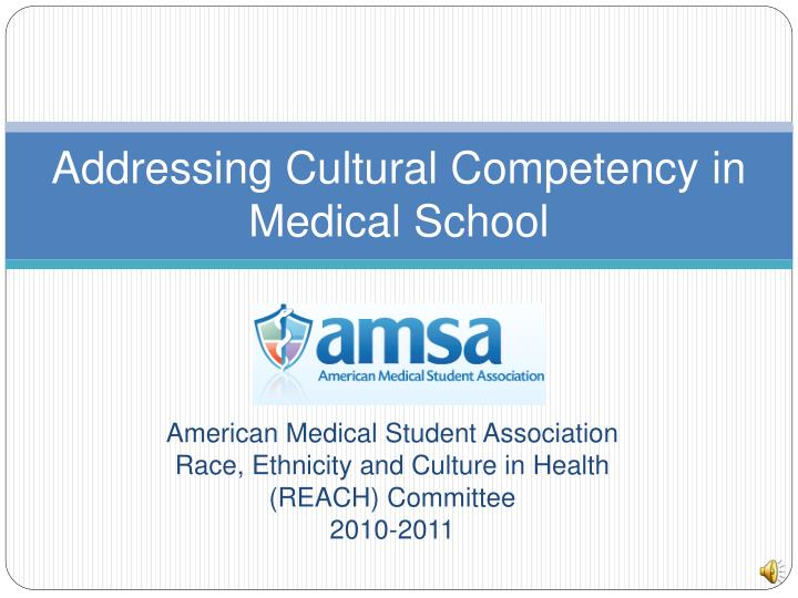 addressing cultural competency in medical school n.