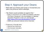 step 4 approach your deans