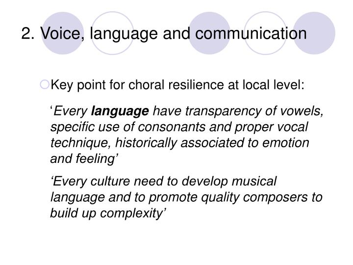 2. Voice, language and communication