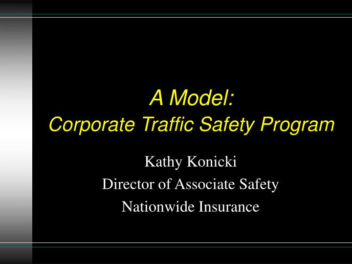 a model corporate traffic safety program n.