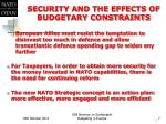 security and the effects of budgetary constraints