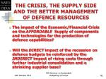 the crisis the supply side and the better management of defence resources