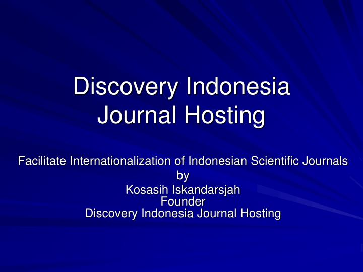 Discovery indonesia journal hosting