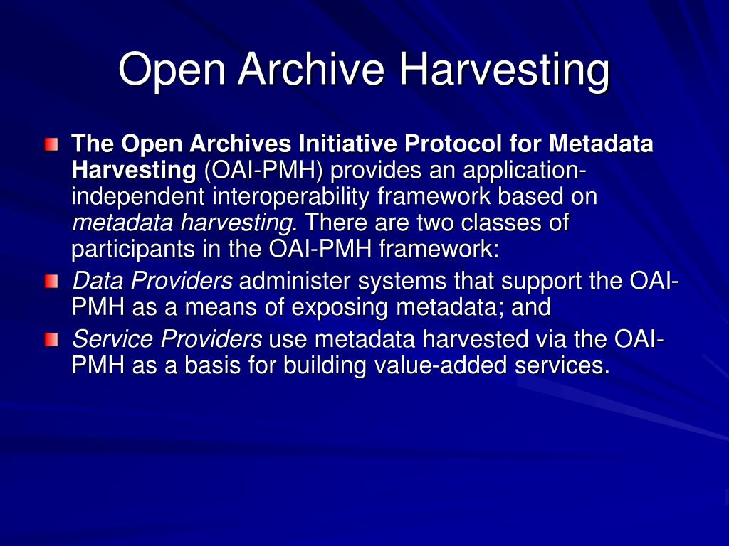 Open Archive Harvesting