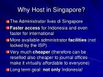 why host in singapore