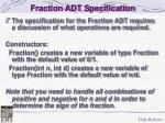fraction adt specification