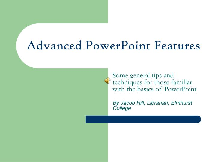 advanced powerpoint features n.