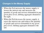 changes in the money supply1