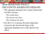 how monetary policy influences aggregate demand