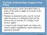 the role of interest rate targets in fed policy