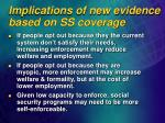 implications of new evidence based on ss coverage1