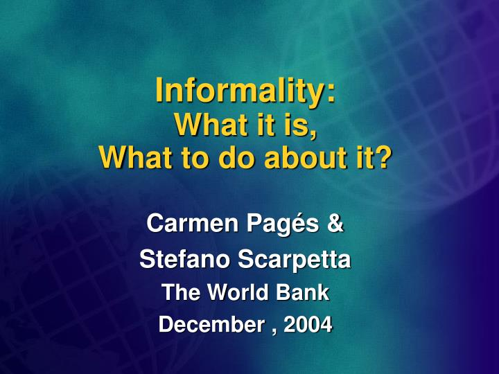 informality what it is what to do about it n.