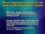 recent empirical evidence for lac does not fit with exclusion hypoth1