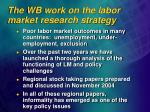 the wb work on the labor market research strategy