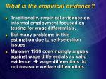 what is the empirical evidence