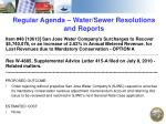 regular agenda water sewer resolutions and reports