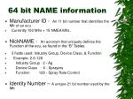 64 bit name information