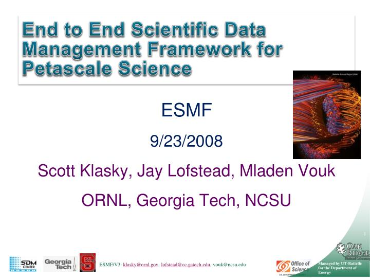 end to end scientific data management framework for petascale science n.