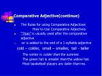 comparative adjective continue1