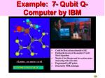example 7 qubit q computer by ibm