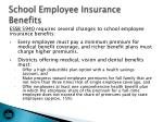 school employee insurance benefits
