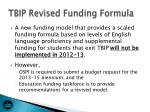 tbip revised funding formula