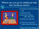 where can you go for additional help with sentence clarity