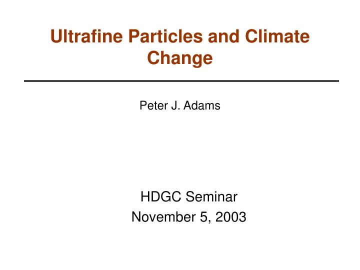 ultrafine particles and climate change n.