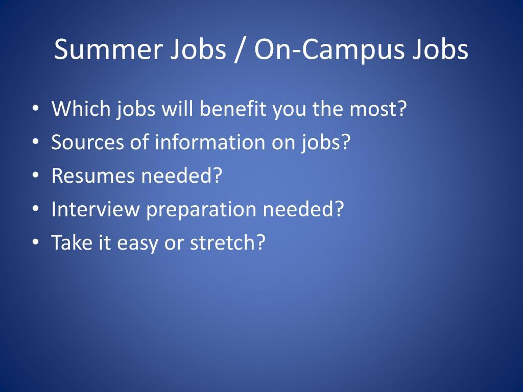 Summer Jobs / On-Campus Jobs