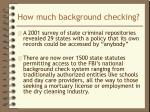 how much background checking