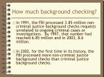 how much background checking1