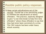 possible public policy responses5