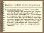 possible public policy responses8