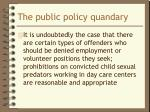the public policy quandary